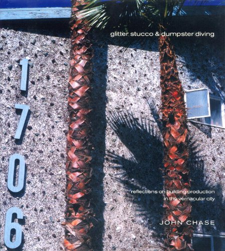 9781859848074: Glitter Stucco & Dumpster Diving: Reflections on Building Production in the Vernacular City (Haymarket)