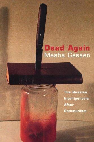 9781859848418: Dead Again: The Russian Intelligentsia After Communism