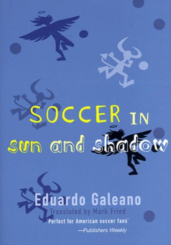 9781859848487: Soccer in Sun and Shadow
