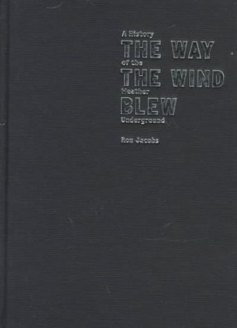 9781859848616: The Way the Wind Blew: A History of the Weather Underground (Haymarket)
