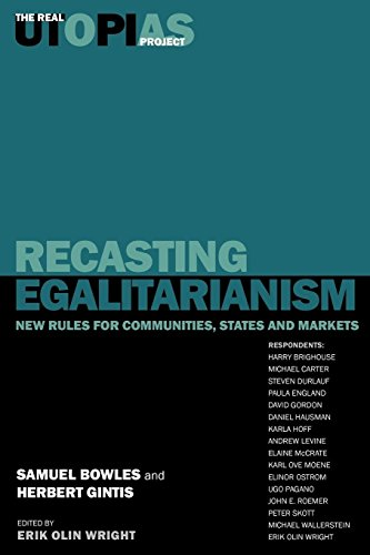 9781859848630: Recasting Egalitarianism: New Rules of Communities, States and Markets: New Rules for Communities, States and Markets (Real Utopias)