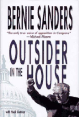 Outsider in the House (Signed First Printing): Sanders, Bernie