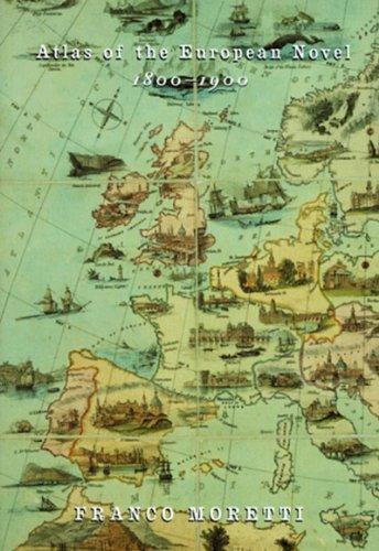 9781859848838: An Atlas of the European Novel, 1800-1900