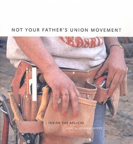 9781859848890: Not Your Father's Union Movement: Inside the Afl-Cio