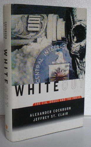 9781859848975: White-out: CIA, Drugs and the Press