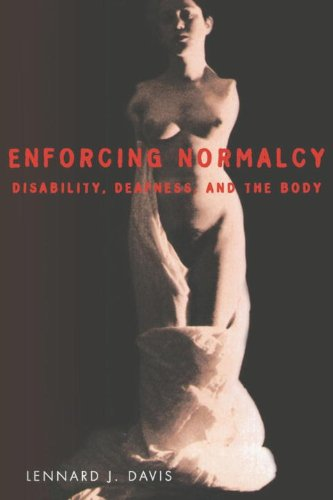 9781859849125: Enforcing Normalcy: Disability, Deafness, and the Body