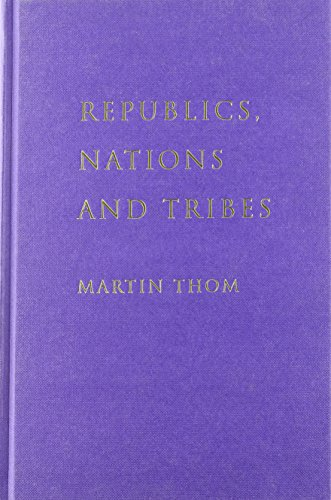9781859849200: Republics, Nations and Tribes