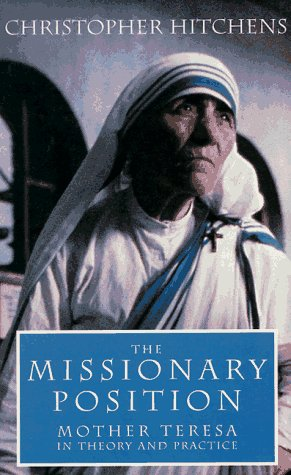 9781859849293: The Missionary Position: Mother Teresa in Theory and Practice