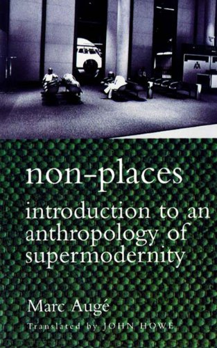 9781859849569: Non-places: Introduction to an Anthropology of Supermodernity