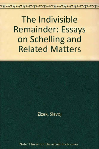 9781859849590: The Indivisible Remainder: Essays on Schelling and Related Matters