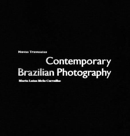 9781859849637: Novas Travessias: Contemporary Photography in Brazil
