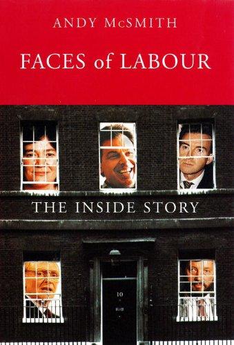 9781859849682: Faces of Labour: The Inside Stories (Haymarket)