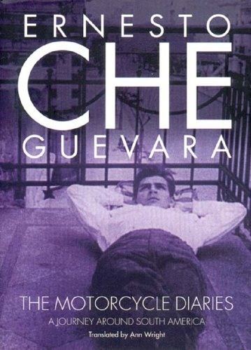 9781859849712: The Motorcycle Diaries: A Journey Around South America