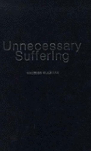 9781859849767: Unnecessary Suffering: Management, Markets and the Liquidation of Solidarity