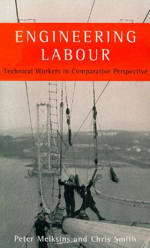 9781859849941: Engineering Labour: Technical Workers in Comparative Perspective