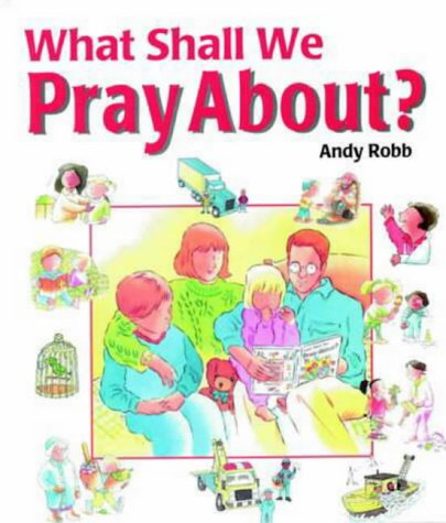 9781859851562: What Shall We Pray About?
