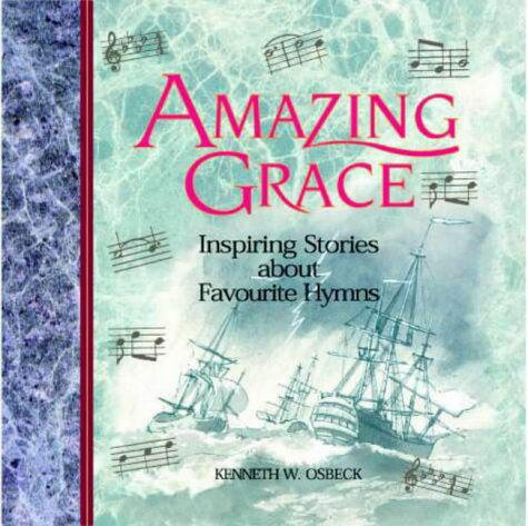 9781859852118: Amazing Grace: Inspiring Stories About Favourite Hymns
