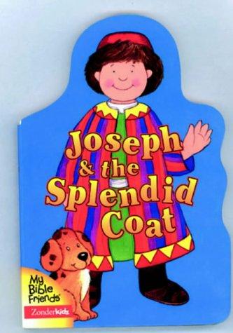 9781859853733: Joseph and the Splendid Coat (My Bible Friends)