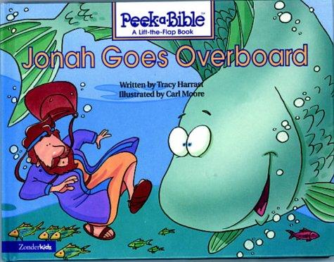 9781859853948: Jonah Goes Overboard (Peek-a-Bible)
