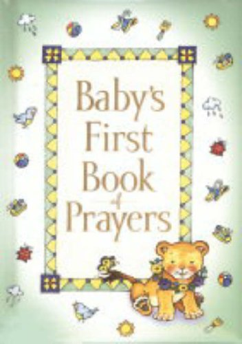 9781859855362: Baby's First Book of Prayers