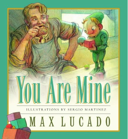 You Are Mine (9781859855461) by Max Lucado