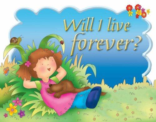 9781859855812: Will I Live Forever