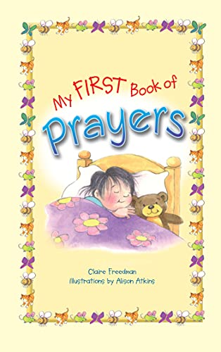 My First Book of Prayers: Claire Freedman,Alison Atkins