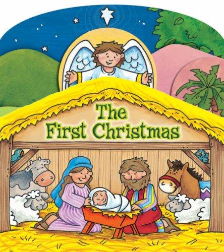 The First Christmas Board Book: Juliet David