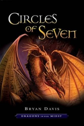 9781859857939: Circles of Seven (Dragons in our Midst)