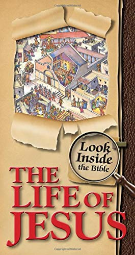 Look Inside the Bible - Life of Jesus (Candle Discovery Series): Dowley, Tim