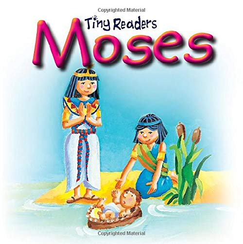 Moses: Tiny Readers: Juliet David