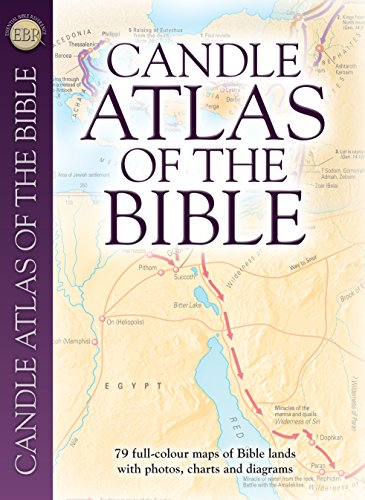 Candle Atlas of the Bible: Essential Bible Reference: Dowley, Tim