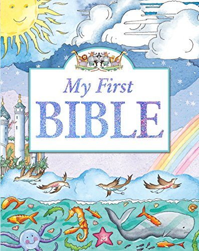 My First Bible: Dowley, Tim