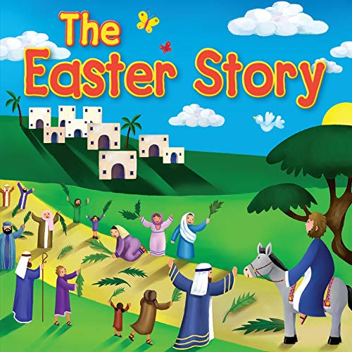 The Easter Story (Candle Bible for Kids): Juliet David