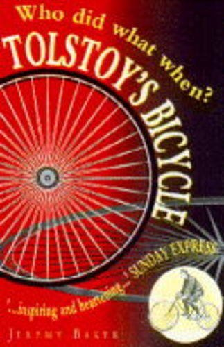 9781859860984: Tolstoy's Bicycle: Who Did What When (Helicon reference classics)