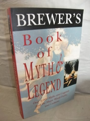9781859861011: Brewer's Book of Myth and Legend