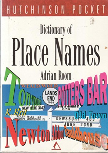 The Hutchinson Pocket Dictionary of Place Names: Room, Adrian