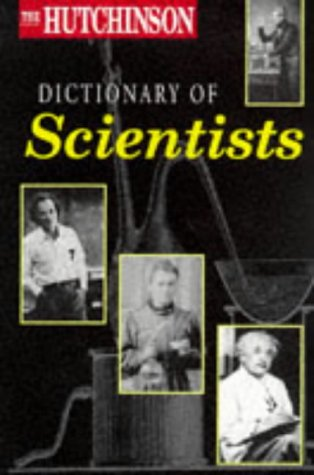 9781859862162: The Hutchinson Dictionary of Scientists (Helicon Science)
