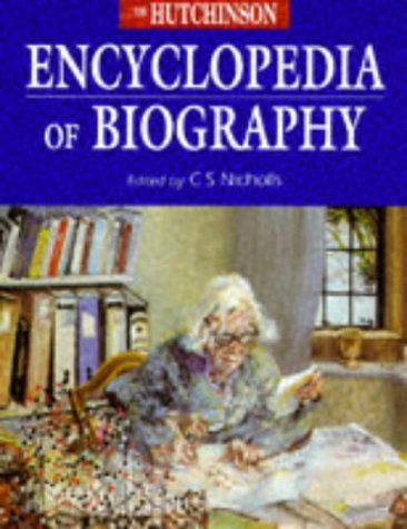 9781859862216: The Hutchinson Encyclopedia of Biography (Helicon Science)