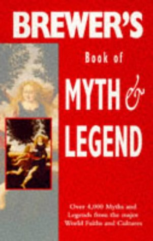 9781859862315: BREWER'S BOOK OF MYTH & LEGEND