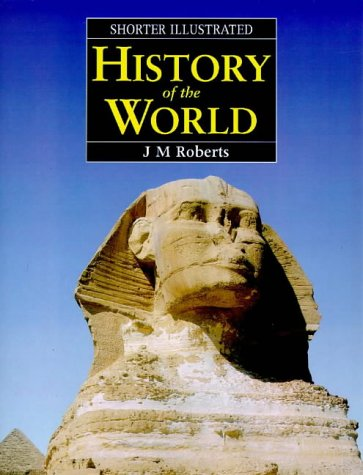 9781859862582: Shorter Illustrated History of the World
