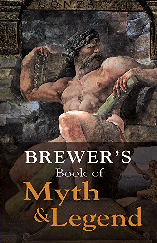 9781859863220: Brewer's Book of Myth and Legend (Helicon reference classics)