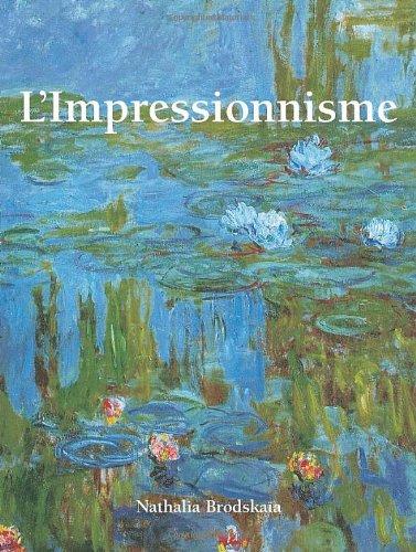 IMPRESSIONNISME L': BRODSKAIA NATHALIA