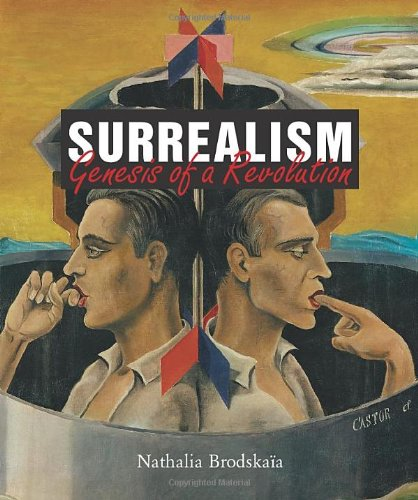 Surrealism: Genesis of Revolution (Hardcover): Nathalia Brodskaa