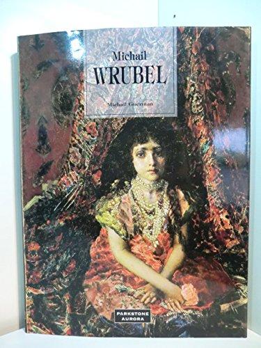 9781859950982: Michail Wrubel k�nstler des Vorabends