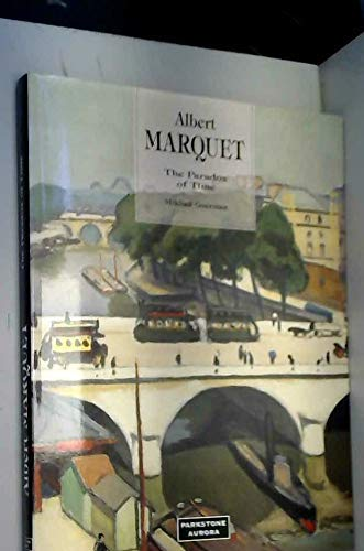 Albert Marquet: The Paradox of Time: Guerman, Mikhail