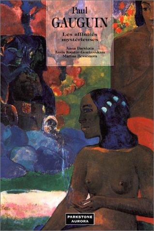 9781859951361: Paul Gauguin. Les affinit�s myst�rieuses