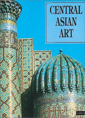 9781859951583: Central Asian Art : the Art of Central Asia