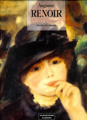 9781859951644: Auguste Renoir: He Made Colour Sing (Great Painters)