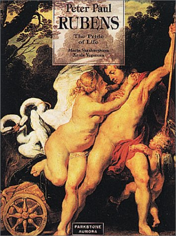 9781859951668: Peter Paul Rubens: The Pride of Life (Great Painters)